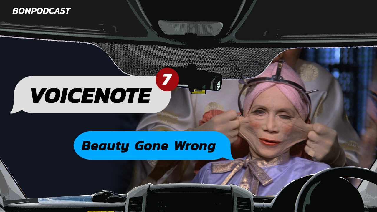 voicenote-ep7-beauty-gone-wrong