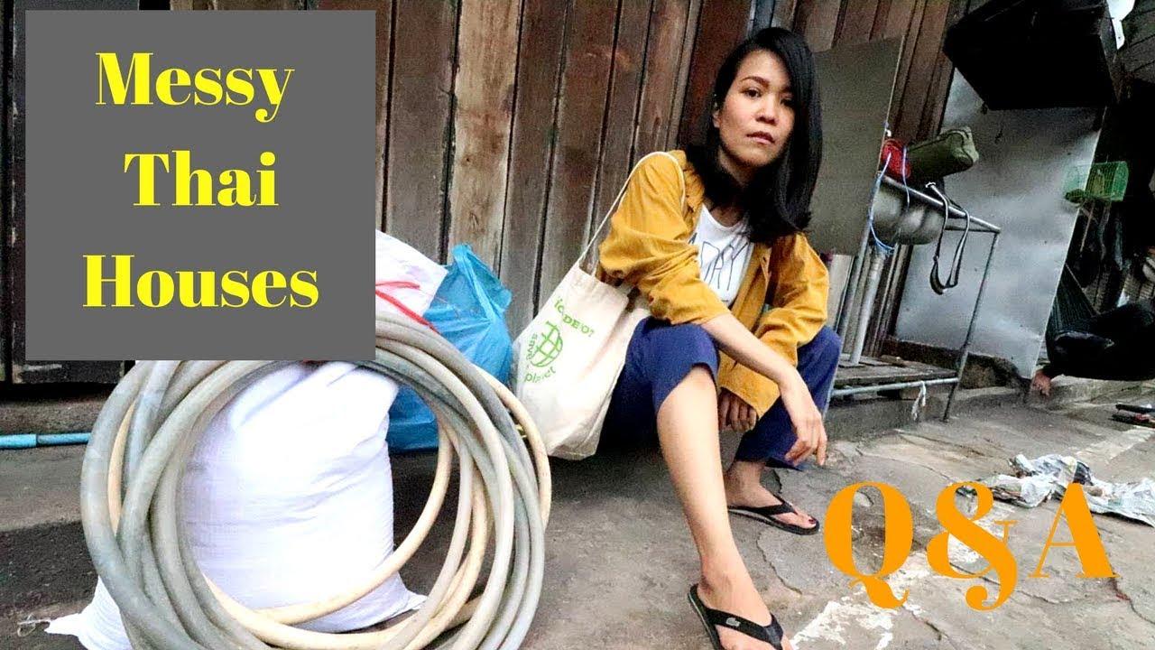 Q&A Messy Thai houses